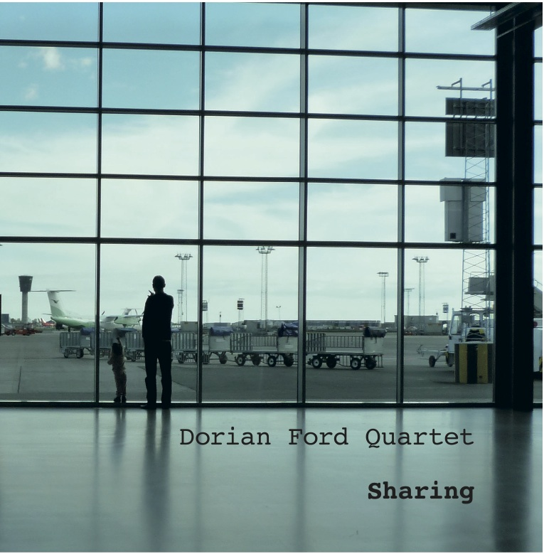 Dorian Ford Quartet: Sharing